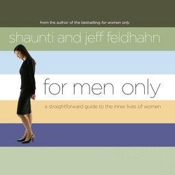 For Men Only (by Shaunti and Jeff Feldhahn)
