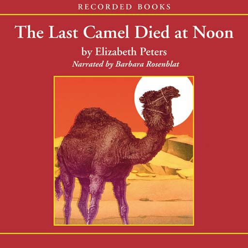 The Last Camel Died at Noon (Audiobook)