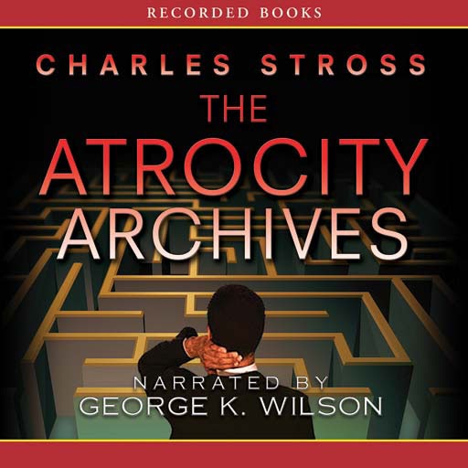 Atrocity Archives (Audiobook)