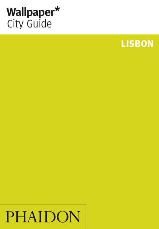 Lisbon: Wallpaper* City Guide