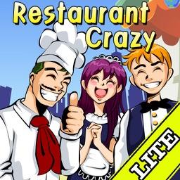 A Restaurant Crazy Lite