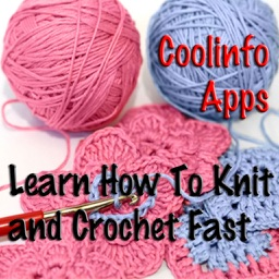 Knit and Crochet: Learn How To Knit and Crochet Fast!