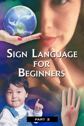 Sign Language for Beginners: Part 2