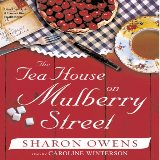 The Tea House On Mulberry Street: (Audiobook)