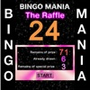 BINGO MANIA - The Raffle for Prize