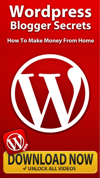 Wordpress Blogger Secrets PRO - How To Make Money & Work From Home Online
