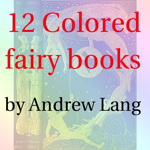 Colored fairy books by Andrew Lang(12 books)lite by PalReader
