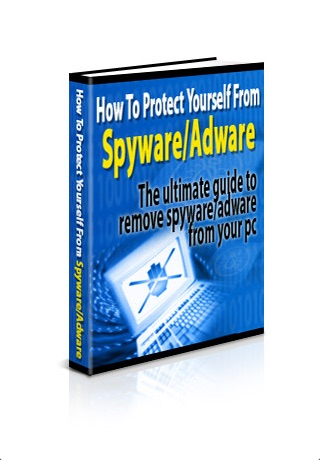 How to Protect Yourself from Spyware and Adware