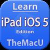 Learn - iPad iOS 5 Edition - Swanson Digital, LLC