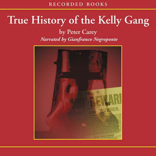 True History of the Kelly Gang (Audiobook)