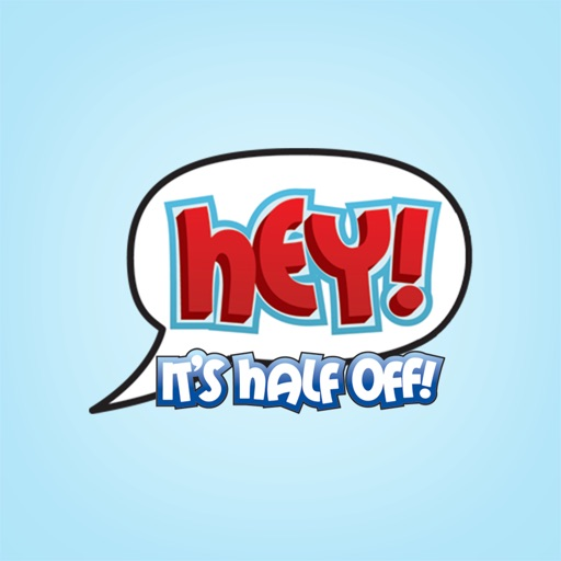 Hey! It's Half Off