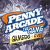 Penny Arcade The Game: Gamers vs. Evil