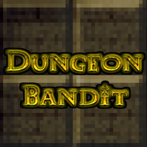 Dungeon Bandit