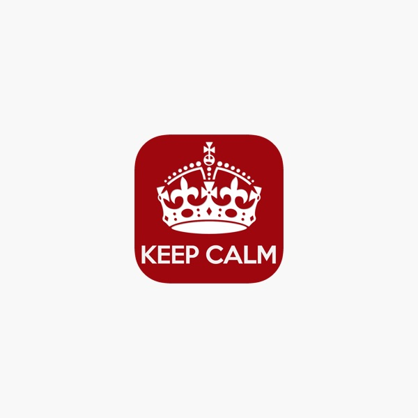 Calm It Keep Calm Pro Make Your Own Posters And Share On The
