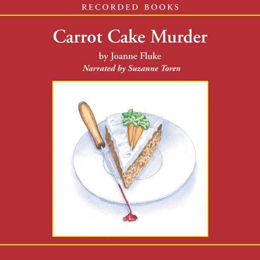 Carrot Cake Murder: A Hannah Swensen Mystery (Audiobook)