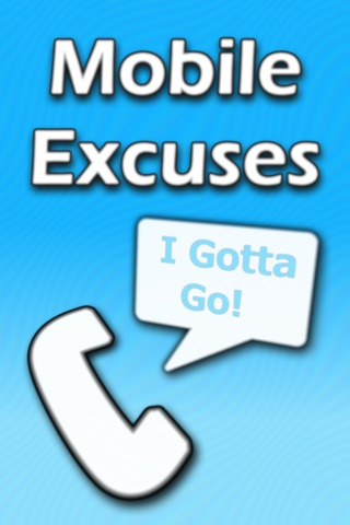 Mobile Excuses