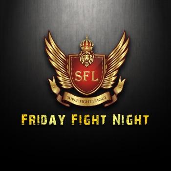 SFL Friday Fight Night