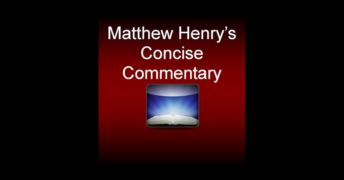 Matthew Henrys Concise Bible Commentary For Kindle Kjv ...