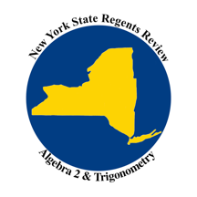 New York State Regents Review- Algebra 2 & Trigonometry