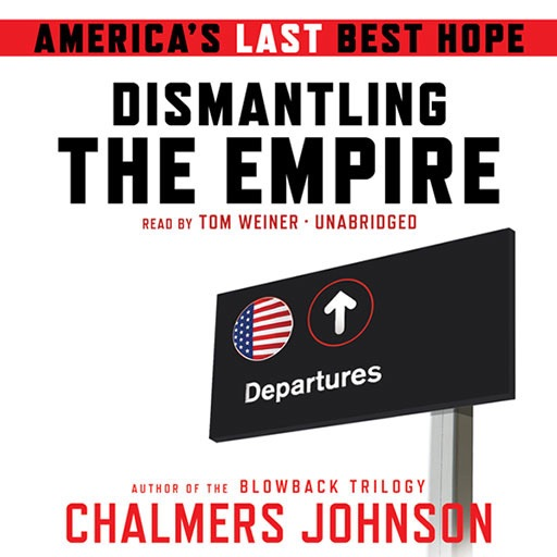 Dismantling The Empire (by Chalmers Johnson) | Apps | 148Apps