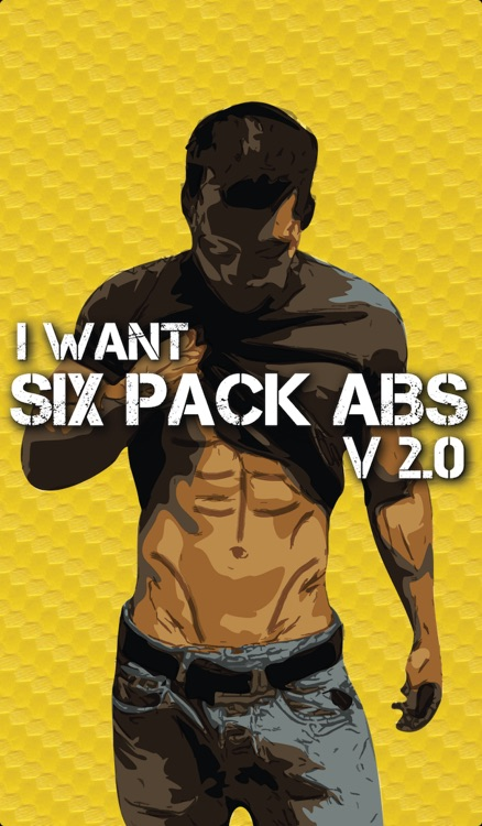 I Want Six Pack Abs Version 2.0