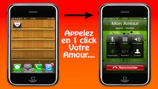 Appel à Mon Amour en 1 seul click ! iPhone
