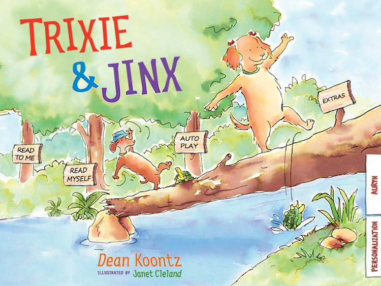 Trixie and Jinx is an interactive story book app for kids that describes all the wonderful things that two best friends enjoy; written by the bestselling author Dean Koontz, illustrated by Janet Cleland. (iPad Lite Version; by Auryn Apps)