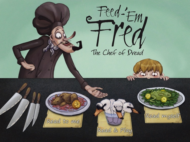 Feed-'Em Fred (The Chef of Dread) interactive storybook (for iPad) screenshot-0
