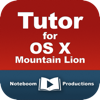 Tutor for OS X Mountain Lion