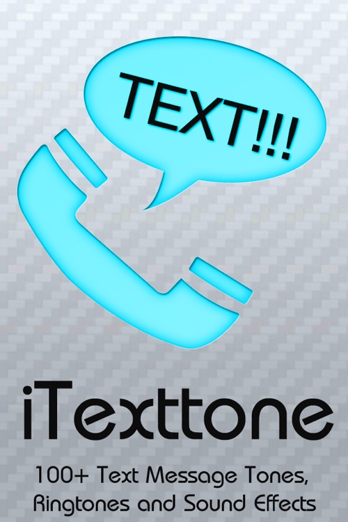 iTexttone - 100+ Text Message Tones, Ringtones and Sound Effects