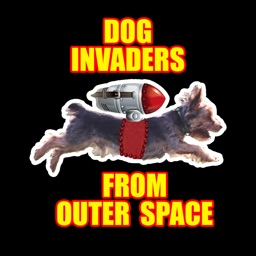 Dog Invaders from Outer Space