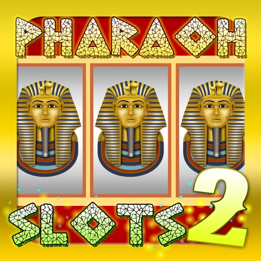 Slots Pharaoh 2 –FREE Ancient Riches