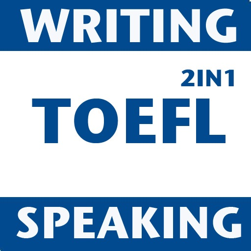 TOEFL iBT Speaking and Writing – Practice on the Go