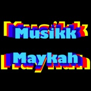MusikMayka