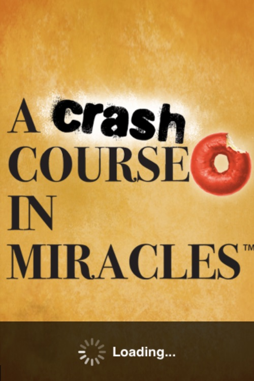 A Crash Course in Miracles – A short-cut to understanding the universal principles of A Course in Miracles