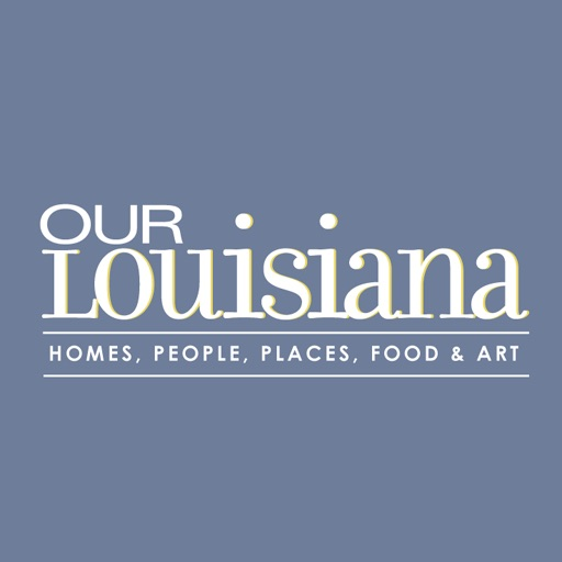 Our Louisiana Magazine