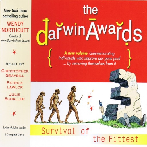 The Darwin Awards III:Survival of The Fittest