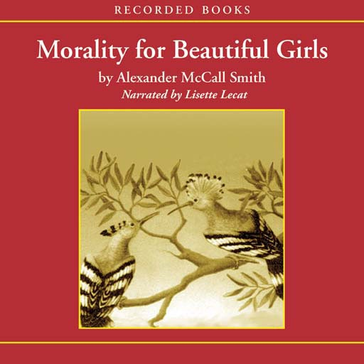 Morality for Beautiful Girls (Audiobook)