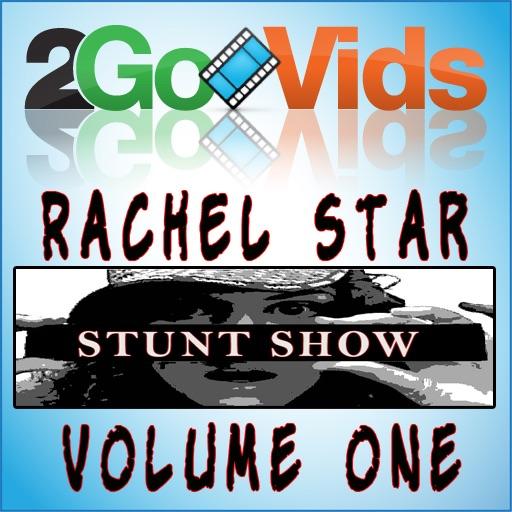2GoVids: Rachel Star Stunt Show Volume 1