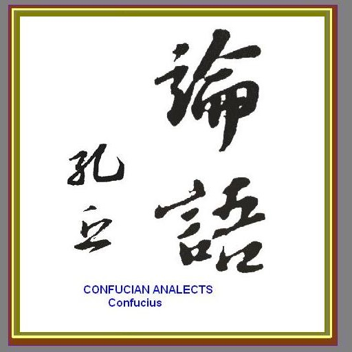 Confucian Analects ( Lun Yu)