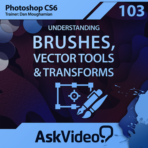 AV for Photoshop CS6 103 - Understanding Brushes, Vector Tools and Transforms
