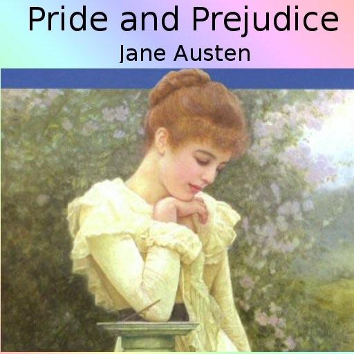 Pride and Prejudice (by Jane Austen)