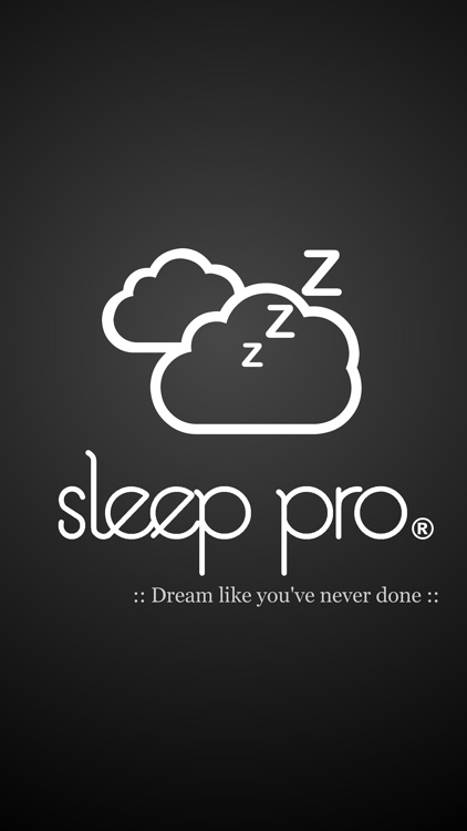 Sleep Pro - Dream like you've never done! - Lucid Dreams Series