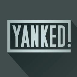 Yanked!