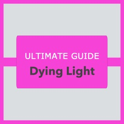 Guide for Dying Light - Wiki
