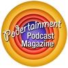 Podertainment The Podcast Magazine