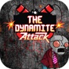 The Dynamite Attack