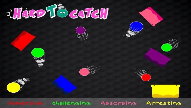 Hard To Catch