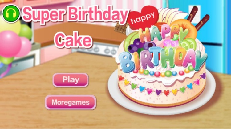 Super Birthday Cake The Hottest Cake Games For Girls And Kids By