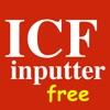 ICF inputter free